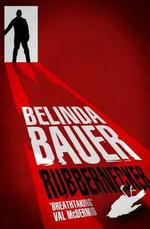 Rubbernecker - Belinda Bauer