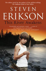 This River Awakens - Steven Erikson