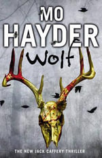Wolf : Jack Caffery Series : Book 7 - Mo Hayder