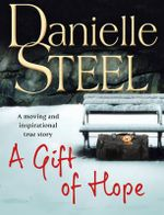 A Gift of Hope - Danielle Steel