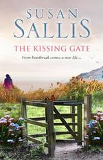The Kissing Gate - Susan Sallis