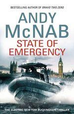 State of Emergency : Tom Buckingham Series: Book 3 - Andy McNab