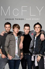 McFly - Unsaid Things : Our Story - Tom Fletcher