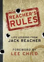 Reacher's Rules : Life Lessons from Jack Reacher