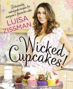 Wicked Cupcakes! - Luisa Zissman