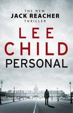 Personal : Jack Reacher Series : Book 19 - Lee Child