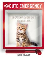 Cute Emergency - Robert Anthony Heally