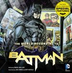 The World According to Batman - Daniel Wallace