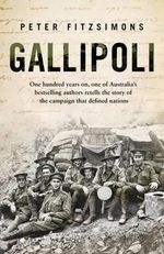 Gallipoli - Peter FitzSimons