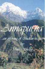 Annapurna :  An Offering of Indian Recipes - Uma Shetty