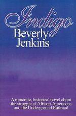 Indigo - Beverly E. Jenkins