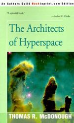 The Architects of Hyperspace - Thomas R McDonough