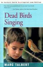 Dead Birds Singing - Marc Talbert