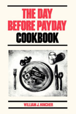 Day Before Payday Cookbook - William J. Hincher