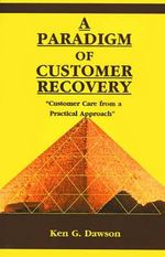 A Paradigm of Customer Recovery :