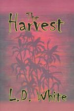The Harvest - Michael C Sippel