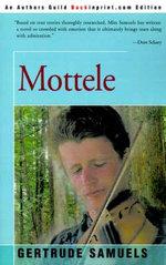 Mottele : A Partisn Odyssey - Gertrude Samuels