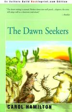 Dawn Seekers : Carnegie Mellon Poetry (Paperback) - Carol Hamilton