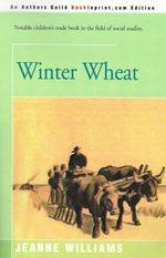 Winter Wheat - Jeanne Williams