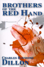 Brothers of the Red Hand - Charles Raymond Dillon
