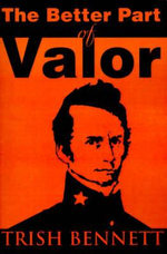 The Better Part of Valor - Trish Bennett