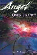 Angel Over Drancy - Marie Mollohan