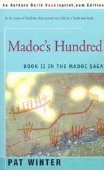 Madoc's Hundred : Madoc Saga - Pat Winter