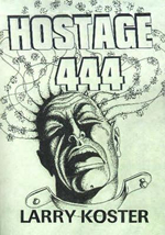 Hostage 444 - Larry Koster