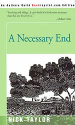 A Necessary End - Nick Taylor