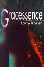 Gracessence - Larry Koster