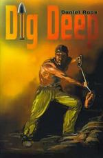 Dig Deep - Daniel Roos