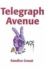Telegraph Avenue - Kandice Crusat