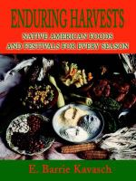Enduring Harvests : Native American Foods and Festivals for Every Season - E Barrie Kavasch
