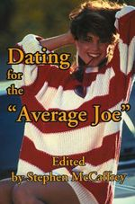 Dating for the Average Joe :  Codependency to CoRecovery - Stephen McCaffrey