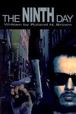 Ninth Day - Roland N. Brown