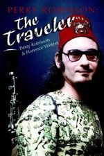 Perry Robinson : The Traveler - Florence F Wetzel