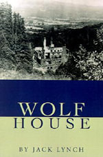 Wolf House - Jack Lynch