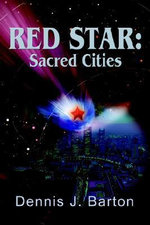 Red Star : Sacred Cities - Dennis J Barton