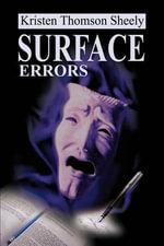 Surface Errors - Kristen Thomson Sheely