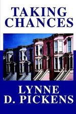 Taking Chances - Lynne D. Pickens