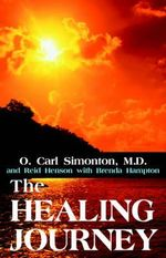 The Healing Journey - Oscar C Simonton