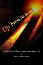 Up from the Basement : A Psycho-Spiritual Journey from Darkness Into Light - Stewart S Lampe