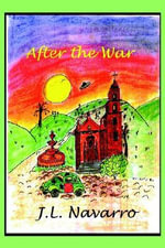 After the War - Joe L Navarro