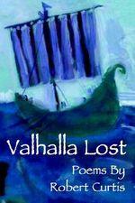 Valhalla Lost - Robert Curtis