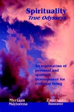 Spirituality : True Odysseys