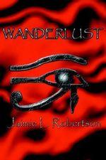 Wanderlust - Jaimie L. Robertson