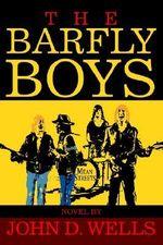 Barfly Boys - John D. Wells