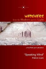 Watchers from the Shadows and the Light :  A Red Path Spirit Adventure -