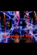 Template of Time - Chandler Zedac