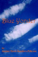 Blue Yonder - Justine Davis Randers-Pehrson